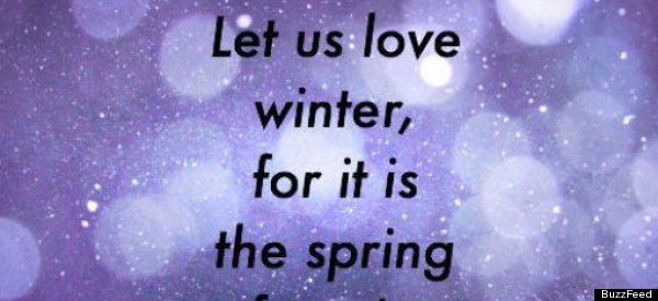 11 Inspirational Quotes To Help You Survive The Snowpocalypse