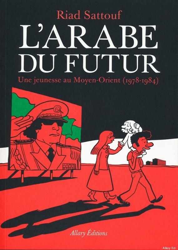 arabe du futur une jeunesse au moyenorient