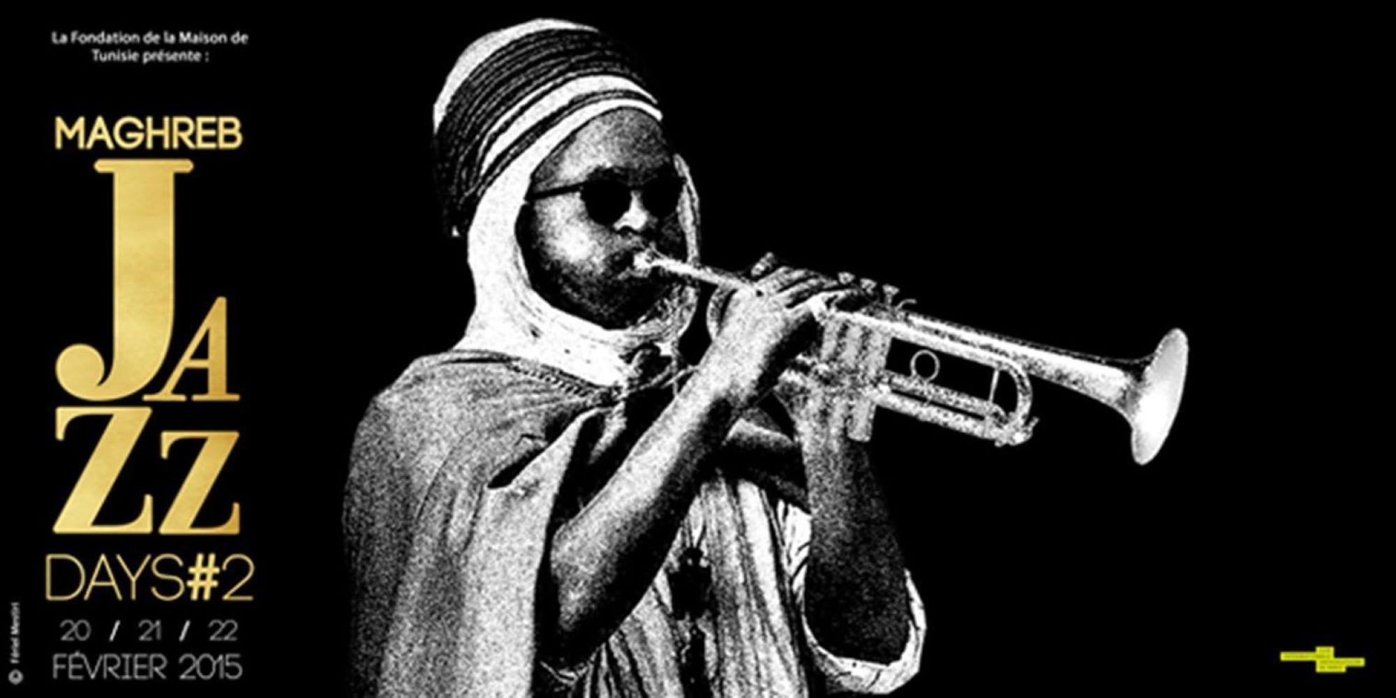 Deux jours pour savourer la richesse de la jeune scène maghrébine du Jazz. C'est la promesse faite par les « Maghreb Jazz Days », organisés les 20 et 22 février 2015.