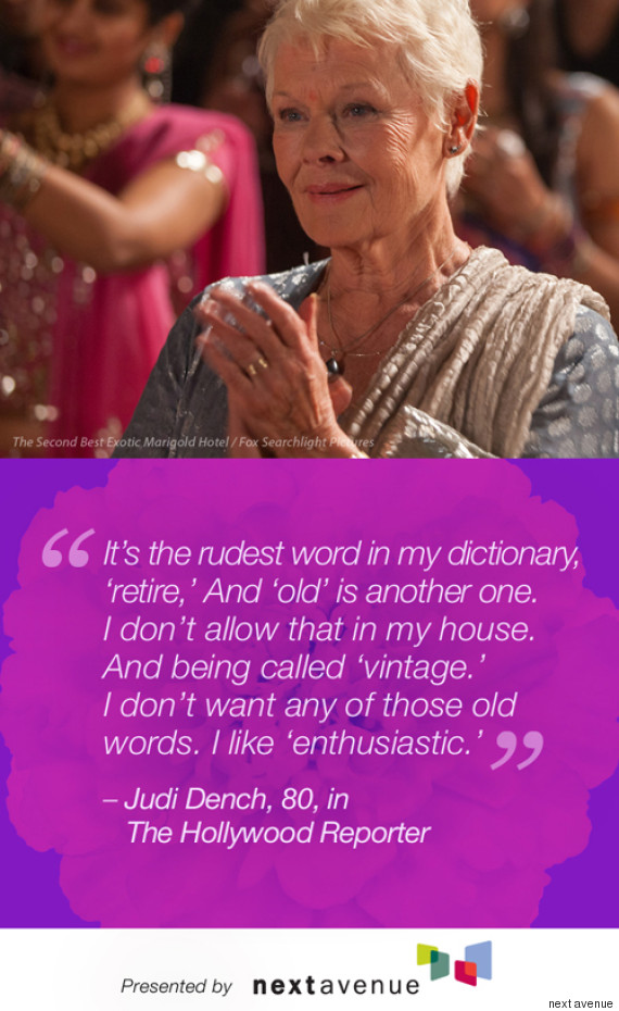 best exotic marigold hotel stars quotes on aging huffpost