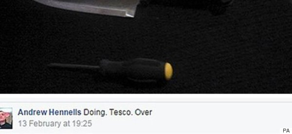 Why It's Best Not To Post Your Plan To Stick-Up A Tesco On Facebook...