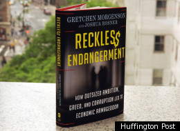 Gretchen Morgenson Reckless Endangerment