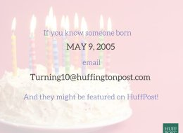Call For Kids Born On May 9, 2005!