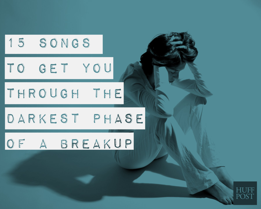 Heartbroken Listen Songs When To To You Re