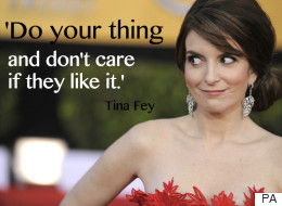 'Do Your Thing And Don't Care If They Like It': 15 Totally Inspiring Tina Fey Quotes