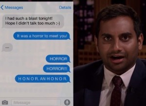 aziz ansari texting ruined dating conan Let's talk about sex, ansari given ansari's history of dating white or white-passing women both on and off but by then aziz's life has already been ruined.