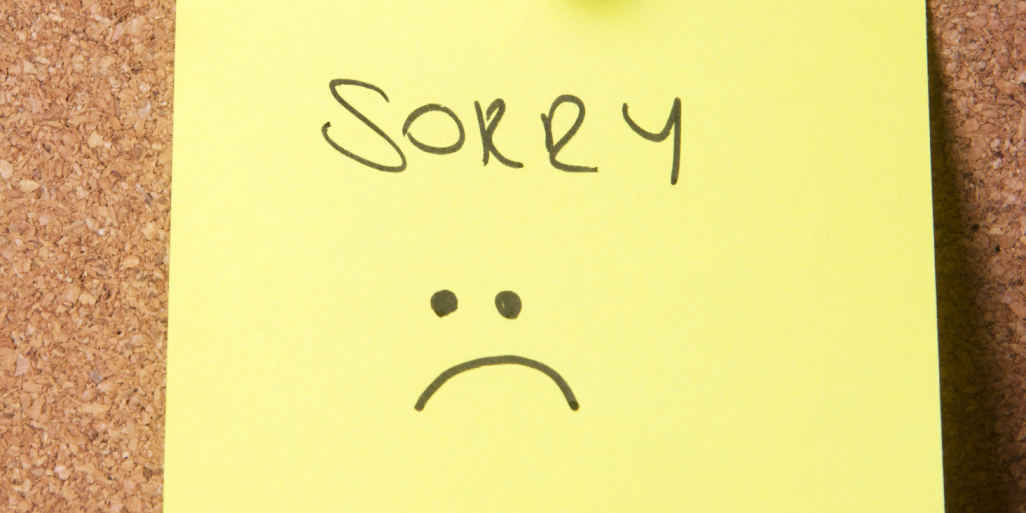 20 Things You Should Never Apologize For (and 10 You Totally Should)   Huffpost