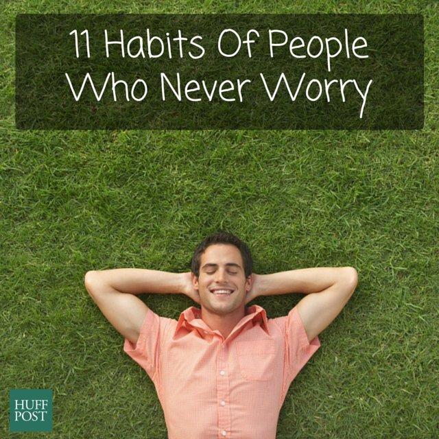 habits never worry