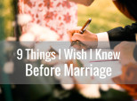 9 Things I Wish I Knew Before Marriage