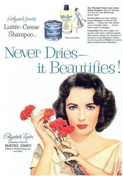 Elizabeth Taylor In Lustre Creme Shampoo Ad 1957 A Look