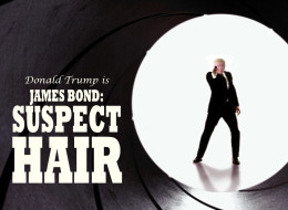 Donald Trump Is James Bond In 'Suspect Hair': In Cinemas Soon