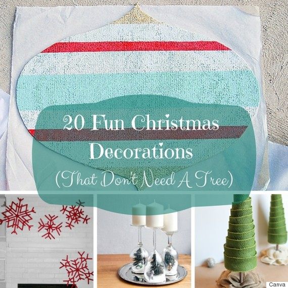 20 Christmas Decorating Ideas You Can Create Without A Tree - Christmas Decorating Ideas Without A Tree