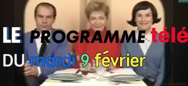 Ce mardi 9 février à la télé...