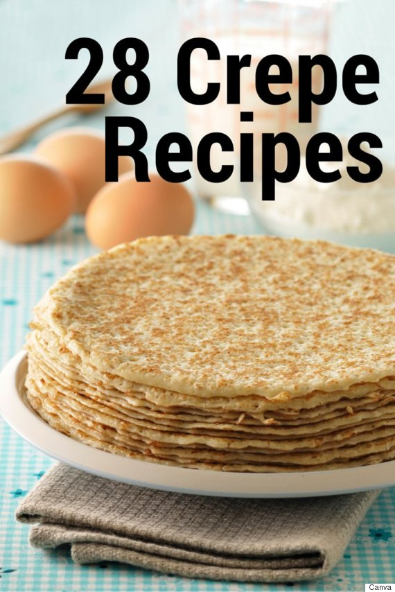 28 Simple And Delicious Crepe Recipes