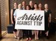 I Am An Artist And I Want To Stop TTIP