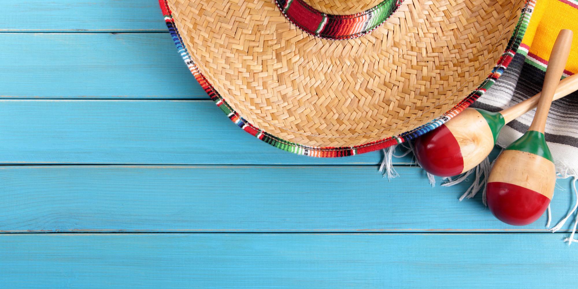 How to Celebrate Cinco de Mayo Like a True Mexican | HuffPost