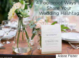 4 Foolproof Ways to Share Your Wedding Hashtag