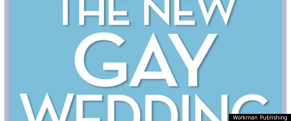 THE NEW GAY WEDDING