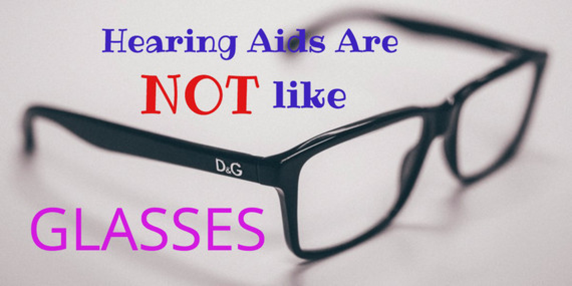 10 Reasons Hearing Aids Are NOT Like Glasses HuffPost