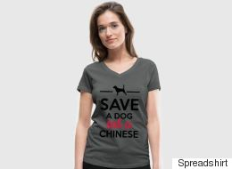 'Save A Dog, Eat A Chinese' T-Shirt Is A Disgusting Display Of Racism