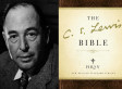C.S. Lewis And The Bible: Christian Author Offers Scripture Guide