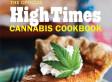 Marijuana Recipes: 'High Times Cannabis Cookbook' Author Gives Edible Weed Advice