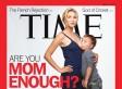 No. I Am Not Mom Enough.