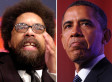 Cornel West: Obama 'Obsessed With Being On Mount Rushmore'