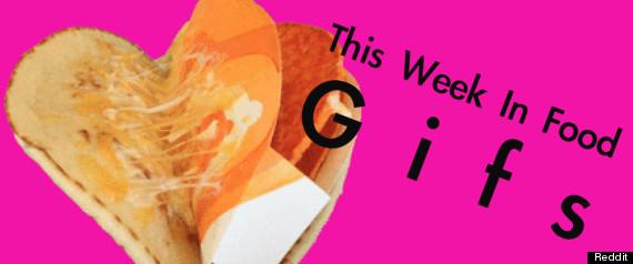 WEEK IN FOOD GIFS