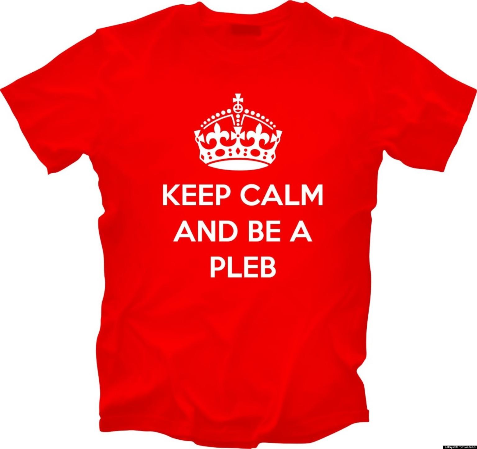 'Pleb' T-Shirts Now On Sale (PHOTOS)