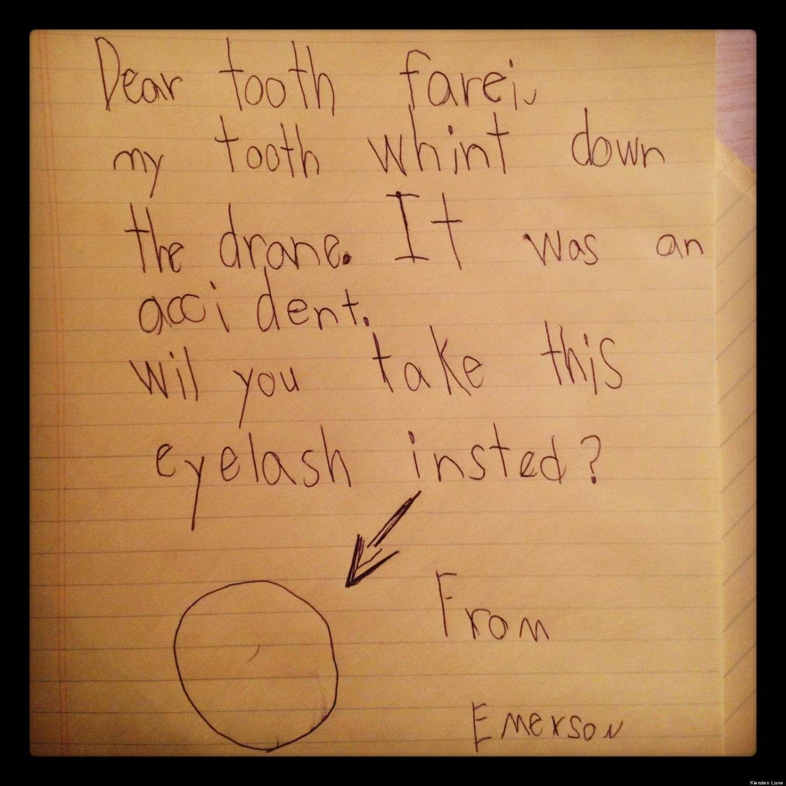 Cute Kid Note Of The Day: 'My Tooth Whint Down The Drane