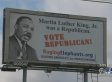 Martin Luther King Jr. Republican Billboard Courts Controversy in Texas As Election Looms (VIDEO)