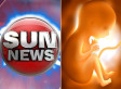 Sun News Asks Anti-Abortion Activists For Help With CRTC Application