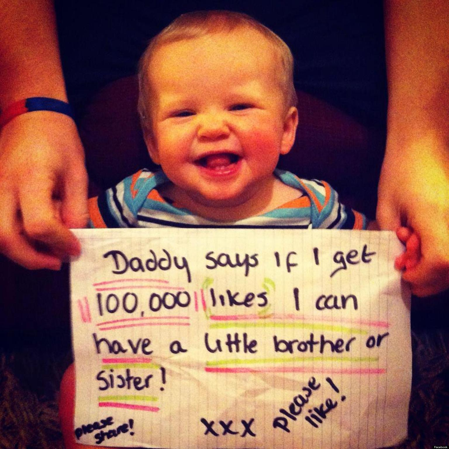 How Many Facebook Likes Does It Take To Get A Baby Brother?
