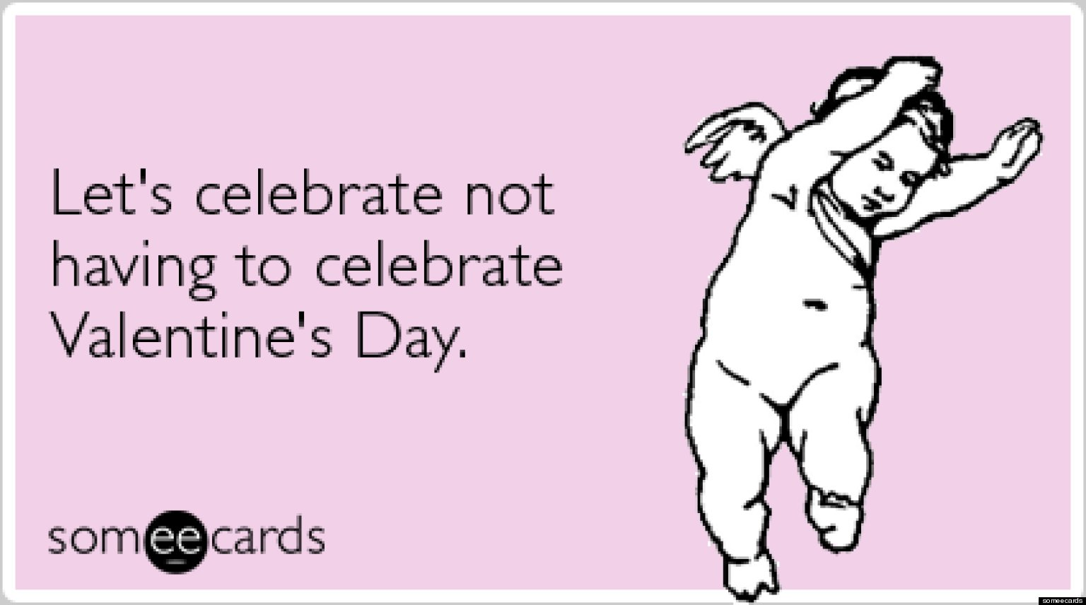 The Funniest Valentines Day Someecards PICTURES – Some E Cards Valentines